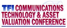 TFI Communications Technology & Asset Valuation Conference