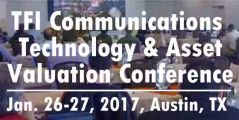 TFI Communications Technology & Asset Valuation Conference